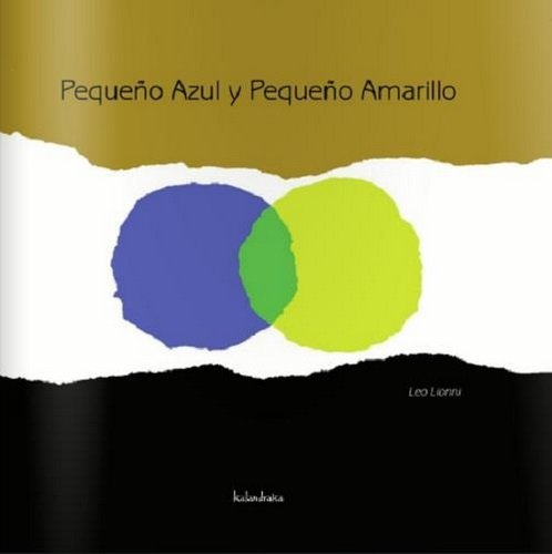 Lectura infantil Pequeño Azul y Pequeño Amarillo, de Leo Lionni